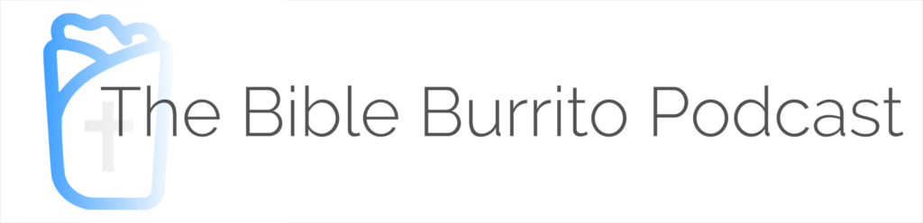 The Bible Burrito Podcast Logo